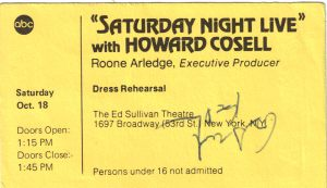 "Ticket to ""Saturday Night Live"" with Howard Cosell"