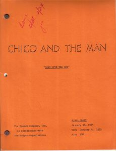 "Script for ""Chico and the Man"" episode that was taped on January 21, 1975."